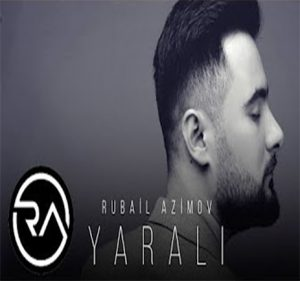 548 RubailAzimov Yarali آهنگ یارالی از روبایل عظیم اوف