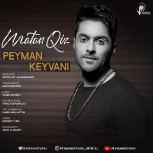 564 PeymanKeyvani MatanQiz آهنگ ماتان قیز از پیمان کیوانی