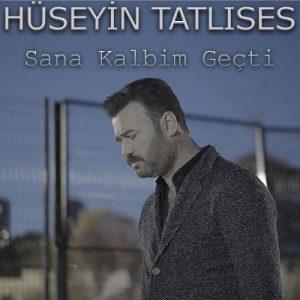 آهنگ سانا کالبیم گئچتی از حسین تاتلیسس