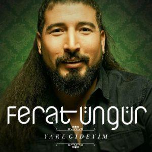913 FeratUngur YareGideyim آهنگ یاره گیدییم از فرات اونگور