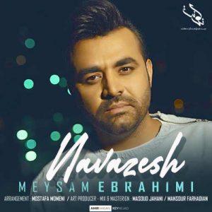 آهنگ نوازش از میثم ابراهیمی