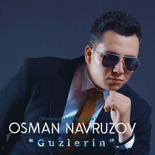 آهنگ گوزلرین آیمی سنی از عثمان نوروزوف